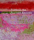 Turning the Feather Around, George Morrison, 0873513592