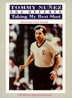 img - for Tommy Nunez, NBA Referee: Taking My Best Shot book / textbook / text book