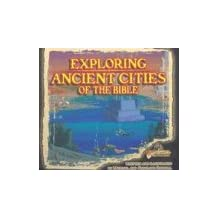 Exploring Ancient Cities Of The Bible