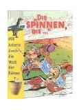 'Die spinnen, die . . .', Mit Asterix durch die Welt der Römer