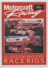 Glidden/Moore Race Rigs (Trading Card) 1992 Ford Motorcraft Racing - [Base] ()