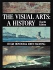 The Visual Arts, John Fleming and Hugh Honour, 0810939282