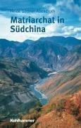Matriarchat in Südchina: Eine Forschungsreise zu den Mosuo
