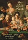 The Peale Family: Creation of a Legacy (Peale Painting)