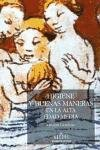 Higiene y buenas maneras en la alta Edad Media / Hygiene and Good Manners in the early Middle Ages (Spanish Edition)