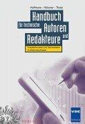 Handbuch für technische Autoren und Redakteure: Produktinformation und Dokumentation im Multimedia-Zeitalter