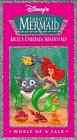 Disney's The Little Mermaid: Ariel's Undersea Adventures - Whale of a Tale [VHS]