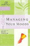 Managing Your Moods (Women of Faith Study Guide Series) pdf