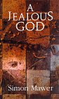 A Jealous God, Simon Mawer, 0233989641