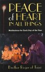 Peace of Heart in All Things : Meditations for Each Day of the Year, Brother Roger, 0941050963