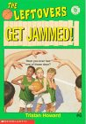 Get Jammed, Tristan Howard, 0590962213