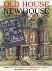 Old House, New House, Michael Gaughenbaugh and Herbert Camburn, 0471144088