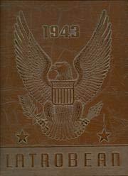 (Custom Reprint) Yearbook: 1943 Greater Latrobe High School - Latrobean Yearbook (Latrobe, PA)