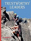Trustworthy Leaders, H. C. Howlett, 1576140288