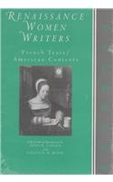 Renaissance Women Writers: French Texts / American Contexts