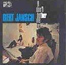 It Don't Bother Me by Jansch, Bert (1995-12-28)