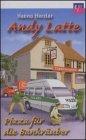 Andy Latte - Pizza für die Bankräuber Hörkassette – Audiobook, 24. November 2006 Hanno Herzler ERF-Verlag 3895628182 CHM24E13207
