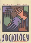 Sociology : A Brief Introduction, Appelbaum, Richard P. and Chambliss, William J., 0673982793