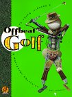 img - for Offbeat Golf: A Swingin' Guide to a Worldwide Obsession book / textbook / text book
