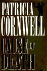Cause of Death, Patricia Cornwell, 0399141707