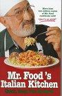 Mr. Food's Italian Kitchen, Art Ginsburg, 0688143962