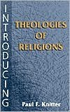 Download Introducing Theologies of Religions (text only) by P. F. Knitter PDF