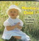 Monday's Child, Elizabeth Hathon, 1562939238