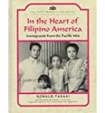 In the Heart of Filipino America, Ronald T. Takaki, 0791021874