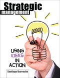 img - for Strategic Management: Using Ideas in Action book / textbook / text book