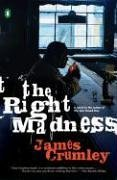 book cover of The Right Madness