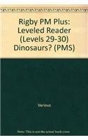 Rigby PM Plus: Individual Student Edition Sapphire (Levels 29-30) Dinosaurs? pdf epub