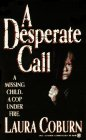 A Desperate Call, Laura Coburn, 0451182944