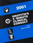 Griffith's 5-Minute Clinical Consult, 2001, , 0781729742