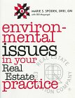 Environmental Issues and Your Real Estate Practice, Marie S. Spodek and Bill Magargal, 0793125863