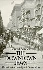 The Downtown Jews, Ronald Sanders, 0486255107