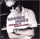 Friends in High Places by George Jones (1991-03-12)