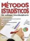 img - for Metodos estadistico / Statistical Methods: Un enfoque interdisciplinario / An Interdisciplinary Approach (Spanish Edition) book / textbook / text book