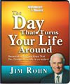 The Day that Turned Your Life Around by Infinite Synergy