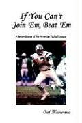 If You Can't Join 'Em, Beat 'Em: A Remembrance of the American Football League (1st Books Library)