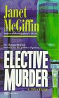 img - for Elective Murder book / textbook / text book