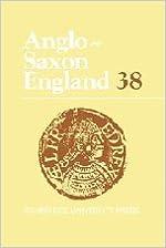 Anglo-Saxon England: Volume 38