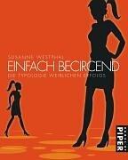 Einfach becircend: Die Typologie weiblichen Erfolgs Gebundenes Buch – Oktober 2004 Susanne Westphal Kabel 3822506478 MAK_VRG_9783822506479