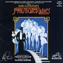 Duke Ellington's Sophisticated Ladies (1981 Original Broadway Cast)