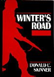 Winter's Road, Donald C. Skinner, 0533089999