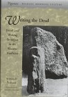 Writing the Dead : Death and Writing Strategies in the Western Tradition, Petrucci, Armando, 0804728593