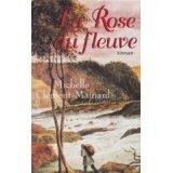 La rose du fleuve, Michelle Clément-Mainard