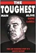 Book The Toughest Man Alive