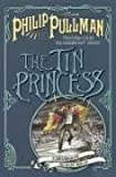 """The Tin Princess (Sally Lockhart Quartet)"" av Philip Pullman"