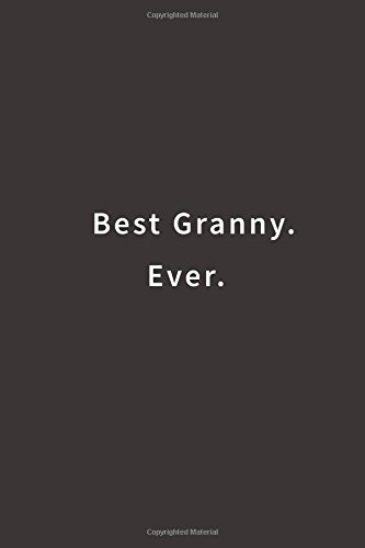 Best Granny. Ever.: Lined notebook pdf epub