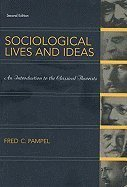 Read Online Sociological Lives and Ideas : Introduction to Classic Theorists 2ND EDITION ebook